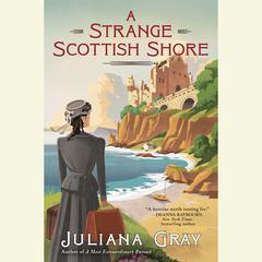 A Strange Scottish Shore Audiobook, by Juliana Gray