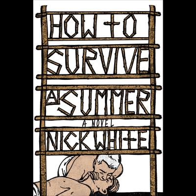 How to Survive a Summer: A Novel Audiobook, by