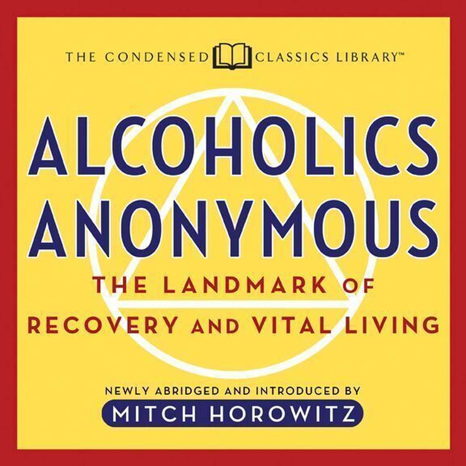 Printable Alcoholics Anonymous (Abridged): The Landmark of Recovery and Vital Living Audiobook Cover Art