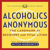 Alcoholics Anonymous: The Landmark of Recovery and Vital Living Audiobook, by Mitch Horowitz