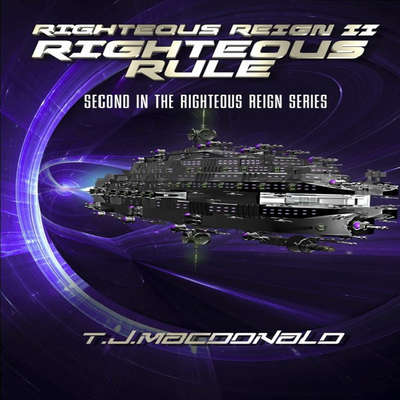 Righteous Reign II - Righteous Rule Audiobook, by Thomas J. MacDonald