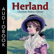 Herland Audiobook, by Charlotte Perkins Gilman