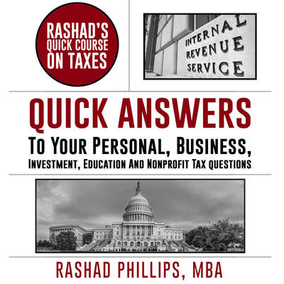 Rashads Quick Course On Taxes Audiobook, by Rashad Phillips