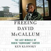 Freeing David McCallum: The Last Miracle of Rubin Hurricane Carter Audiobook, by Ken Klonsky