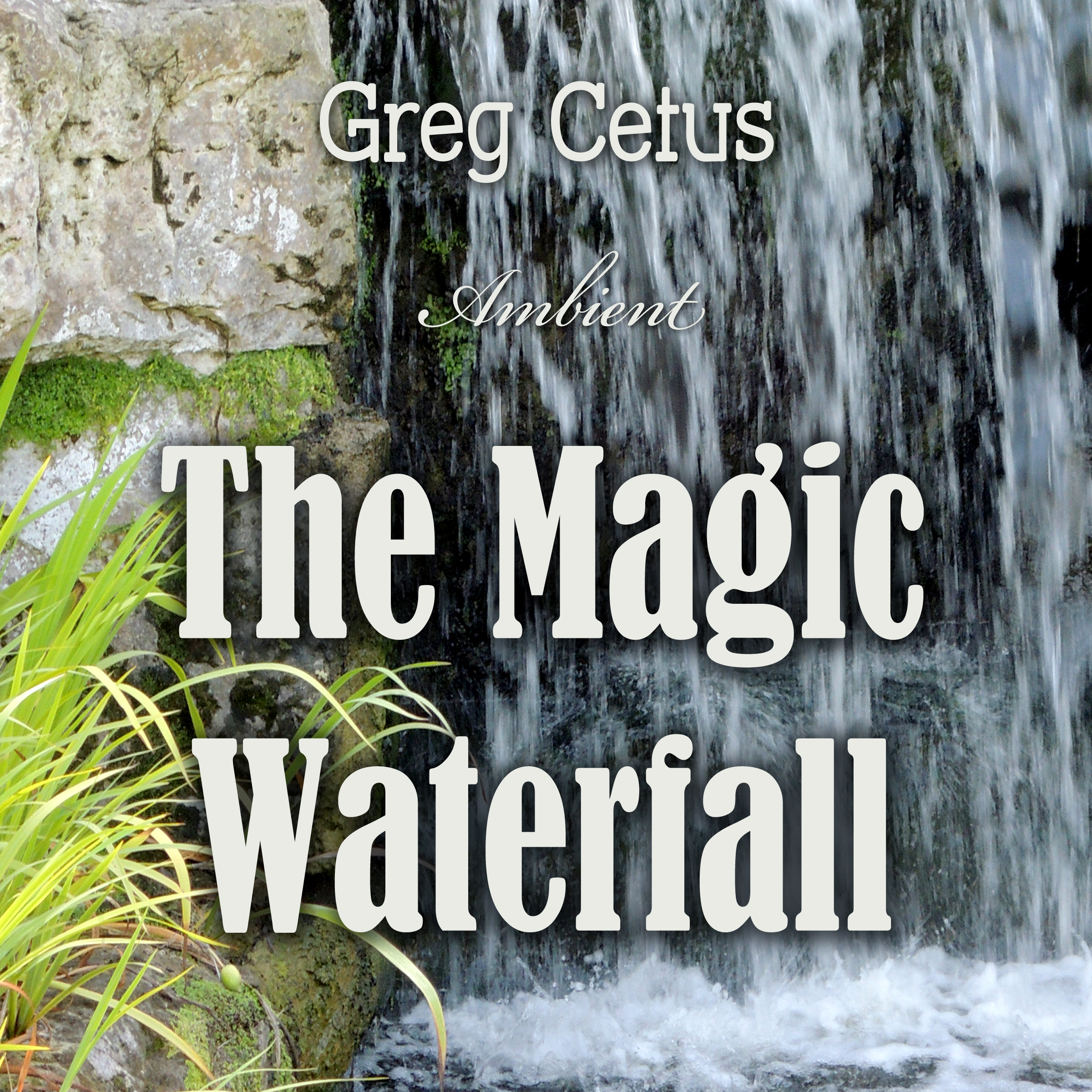 The Magic Waterfall: Ambient Sound for Mindfulness and Focus Audiobook