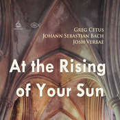 At the Rising of Your Sun Audiobook, by Johann Sebastian Bach