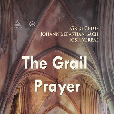 The Grail Prayer Audiobook, by Johann Sebastian Bach