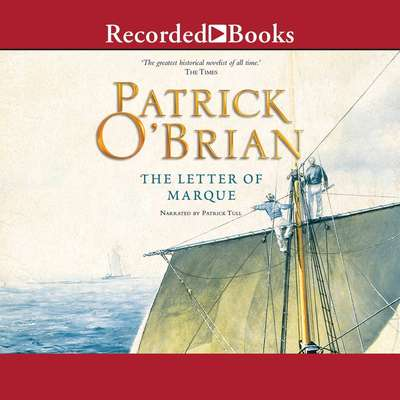 The Letter of Marque Audiobook, by Patrick O'Brian