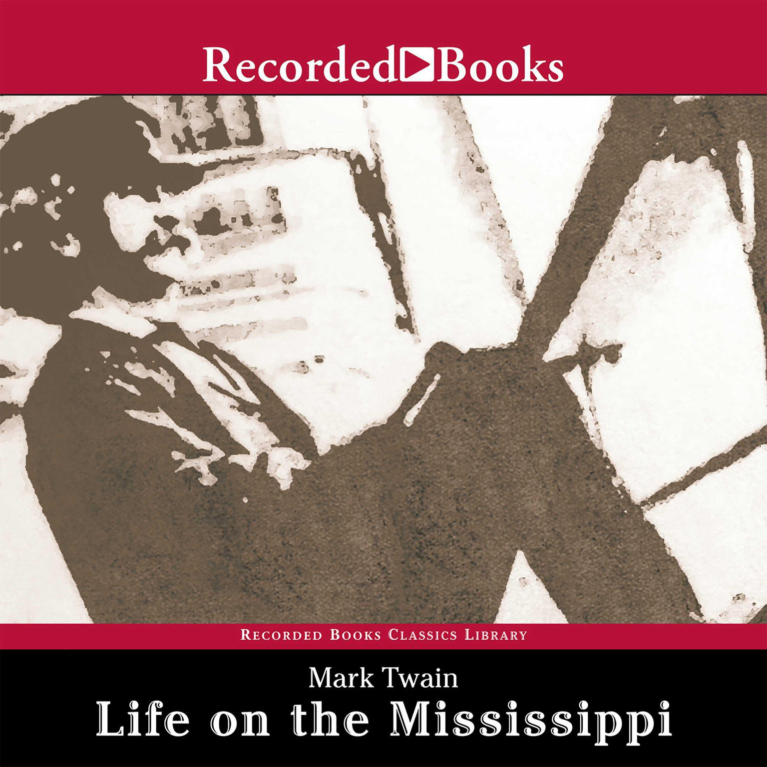 Printable Life on the Mississippi Audiobook Cover Art