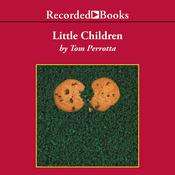 Little Children Audiobook, by Tom Perrotta