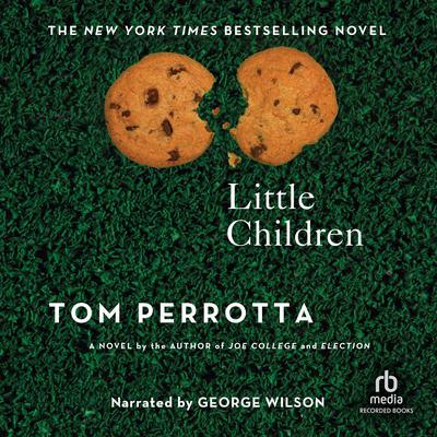 Little Children Audiobook, by Tom Perrotta