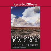 Lonesome Range Audiobook, by John Nesbitt