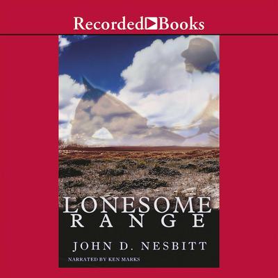 Lonesome Range Audiobook, by John Nesbitt