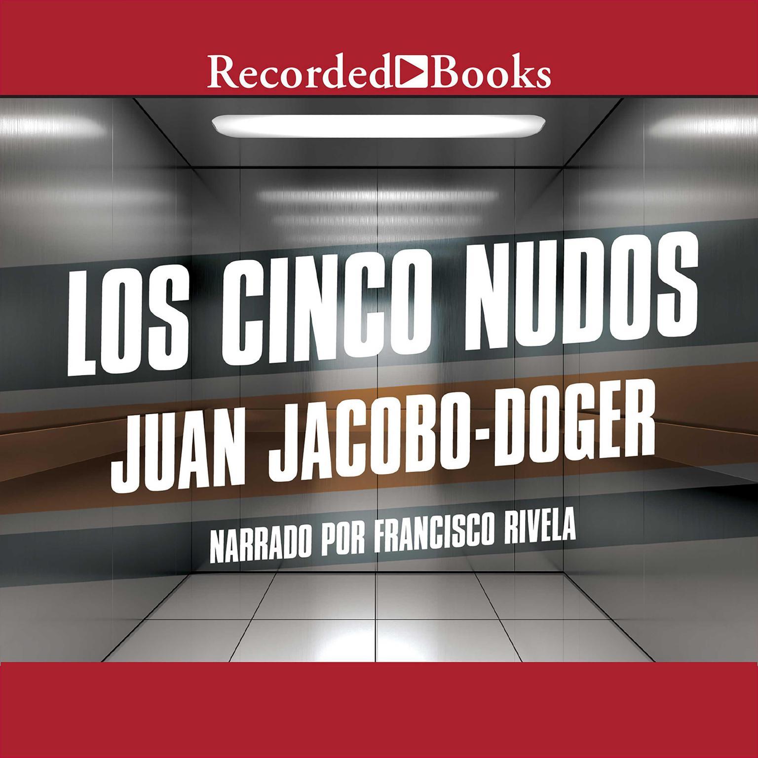 Printable Los cinco nudos Audiobook Cover Art