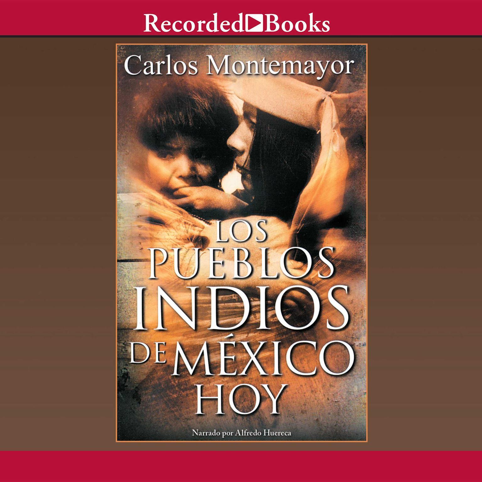 Printable Los Pueblos Indios de Mexico Hoy Audiobook Cover Art