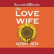 The Love Wife, by Gish Jen