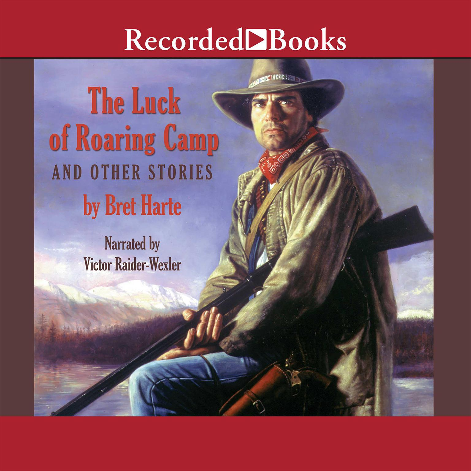 Printable The Luck of Roaring Camp and Other Tales Audiobook Cover Art