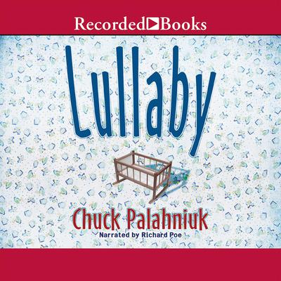 Lullaby Audiobook, by Chuck Palahniuk