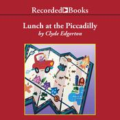Lunch at the Piccadilly, by Clyde Edgerton