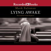 Lying Awake: A Novel Audiobook, by Mark Salzman