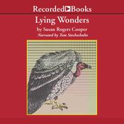Lying Wonders, by Susan Rogers Cooper