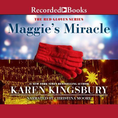 Maggies Miracle Audiobook, by Karen Kingsbury