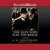 The Man Who Was Thursday: A Nightmare Audiobook, by G. K. Chesterton