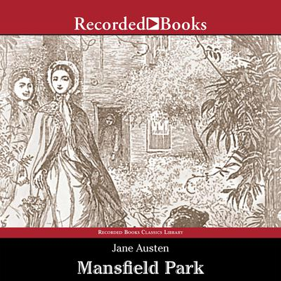 Mansfield Park Audiobook, by Jane Austen