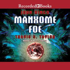 Manxome Foe Audiobook, by Travis Taylor, John Ringo