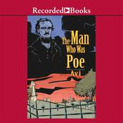 The Man Who Was Poe Audiobook, by Avi