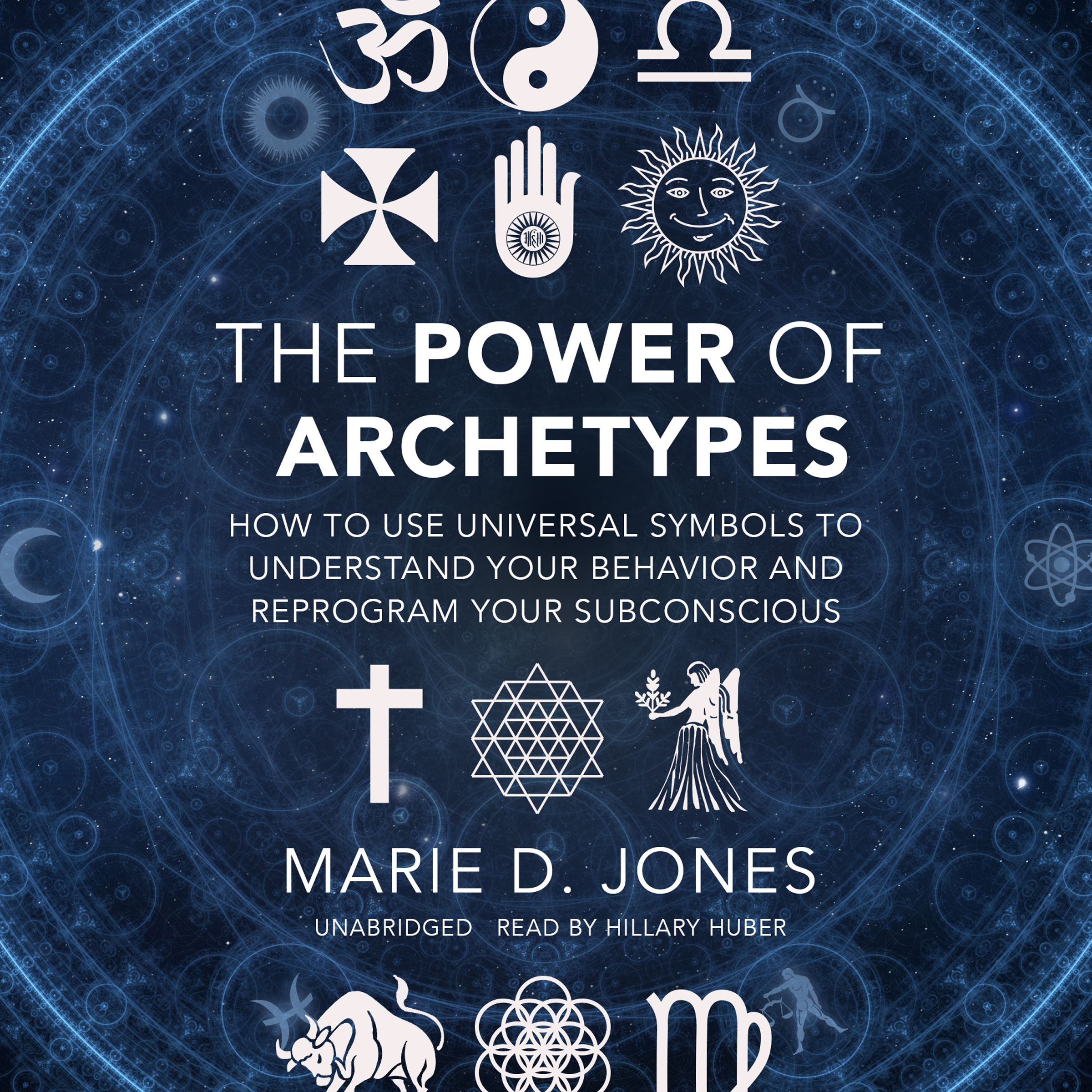 Printable The Power of Archetypes: How to Use Universal Symbols to Understand Your Behavior and Reprogram Your Subconscious Audiobook Cover Art