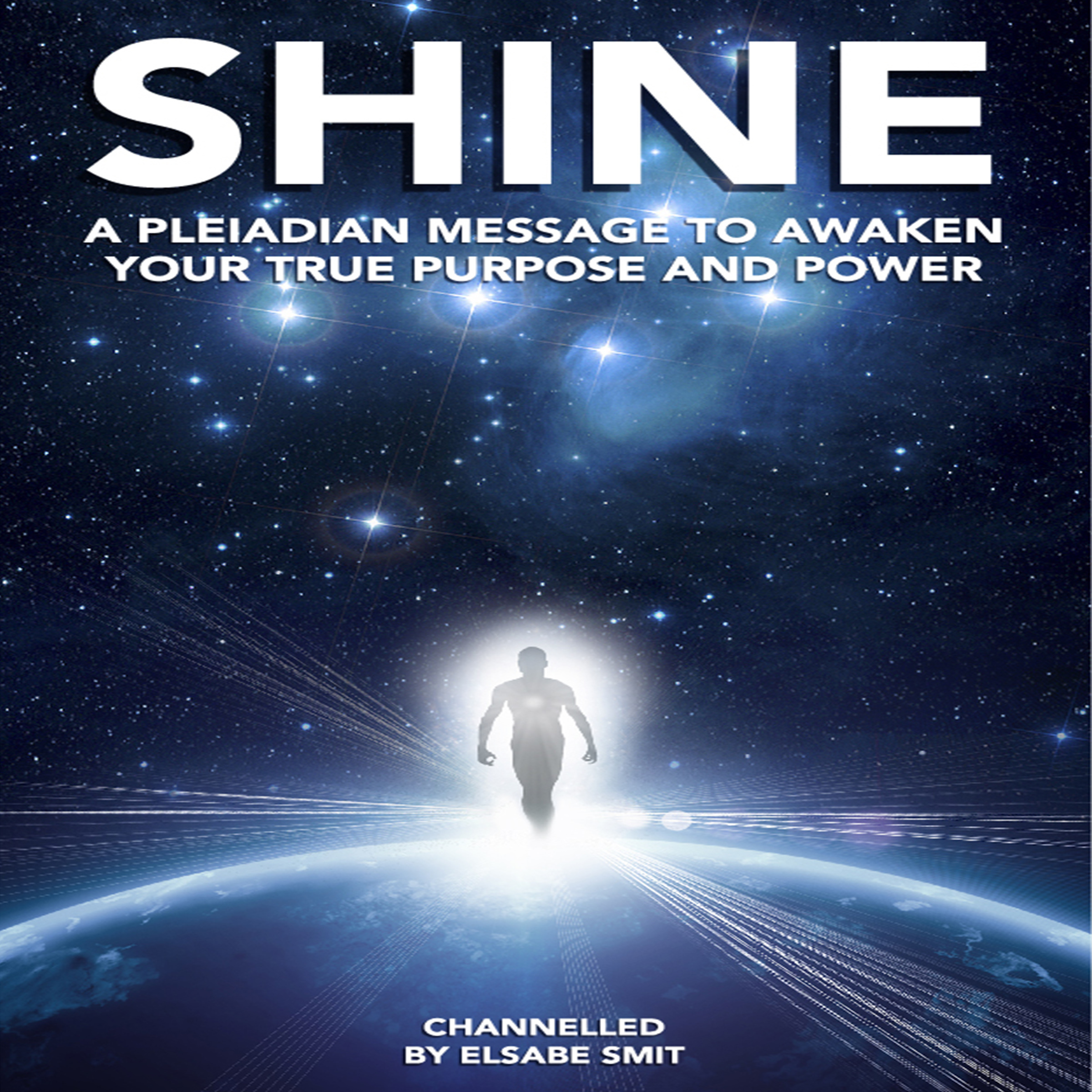 Printable Shine: A Pleiadian Message to Awaken Your True Purpose and Power Audiobook Cover Art