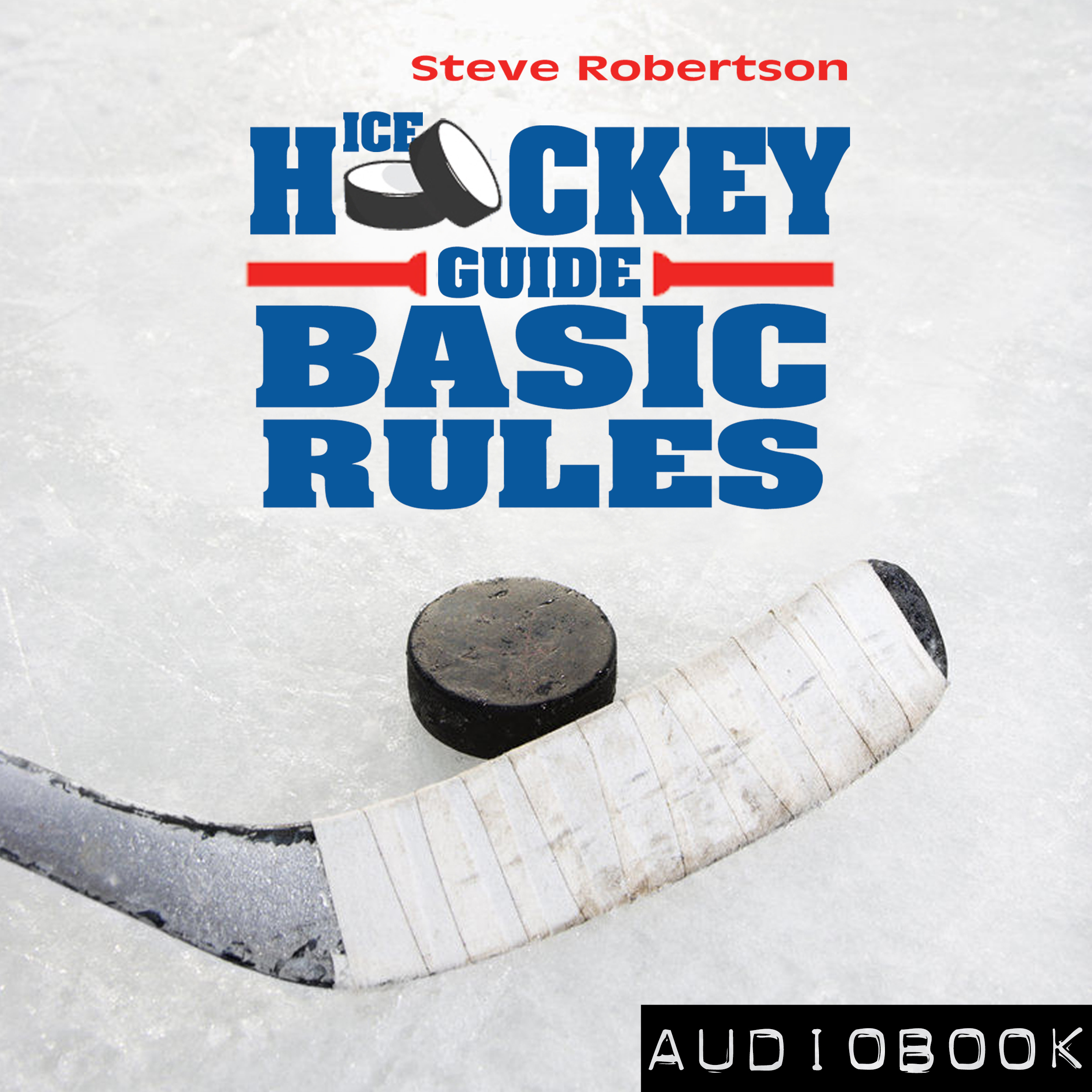 Printable Ice Hockey Guide – Basic Rules Audiobook Cover Art