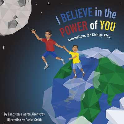 I Believe In The Power of You Audiobook, by Langston  Aizenstros