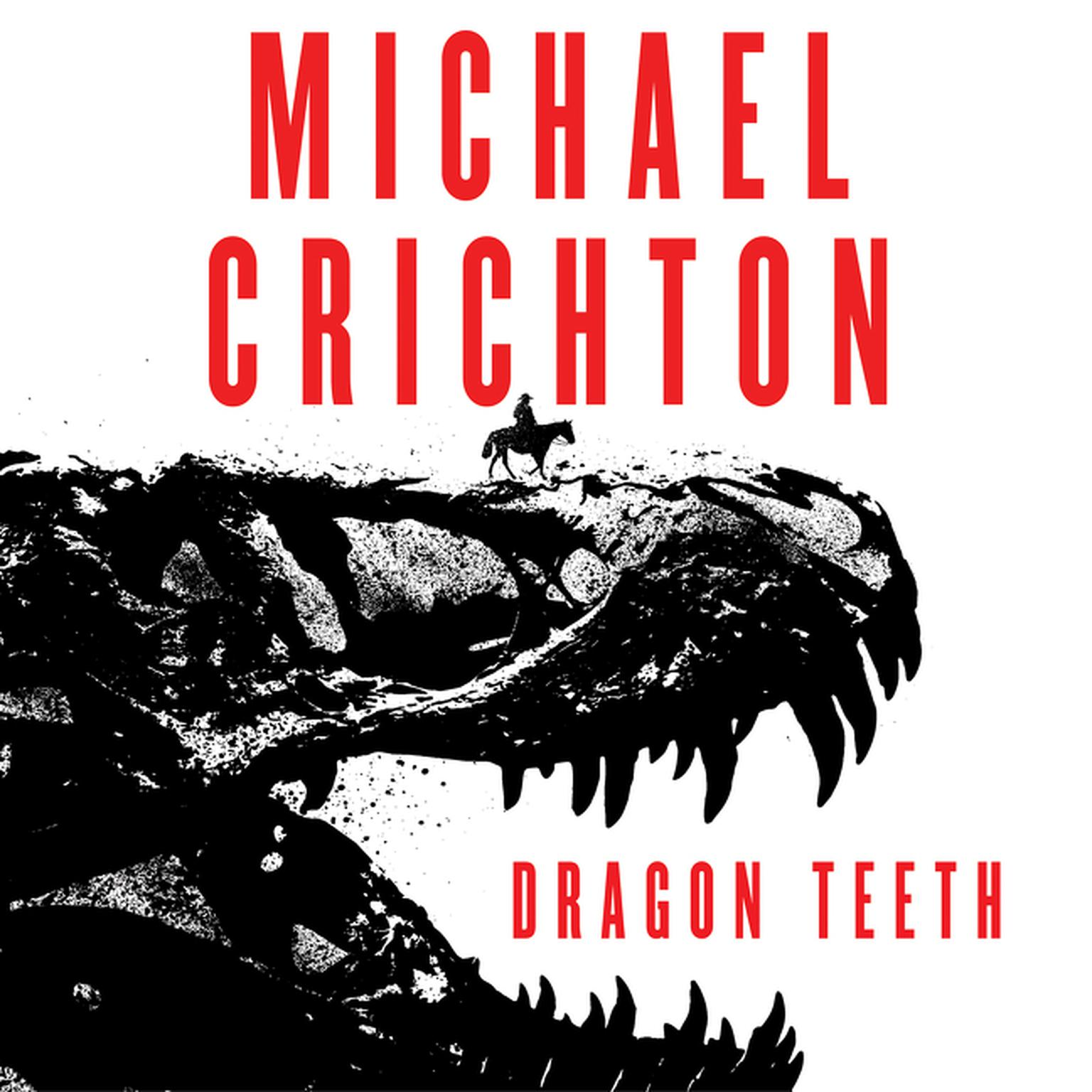 Printable Dragon Teeth: A Novel Audiobook Cover Art