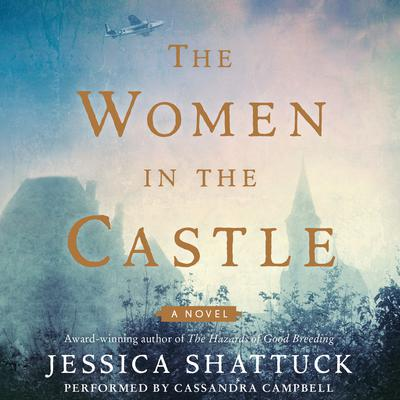 The Women in the Castle Audiobook, by