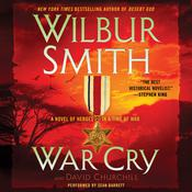 War Cry: A Courtney Family Novel, by Wilbur Smith, David Churchill