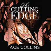 The Cutting Edge, by Ace Collins