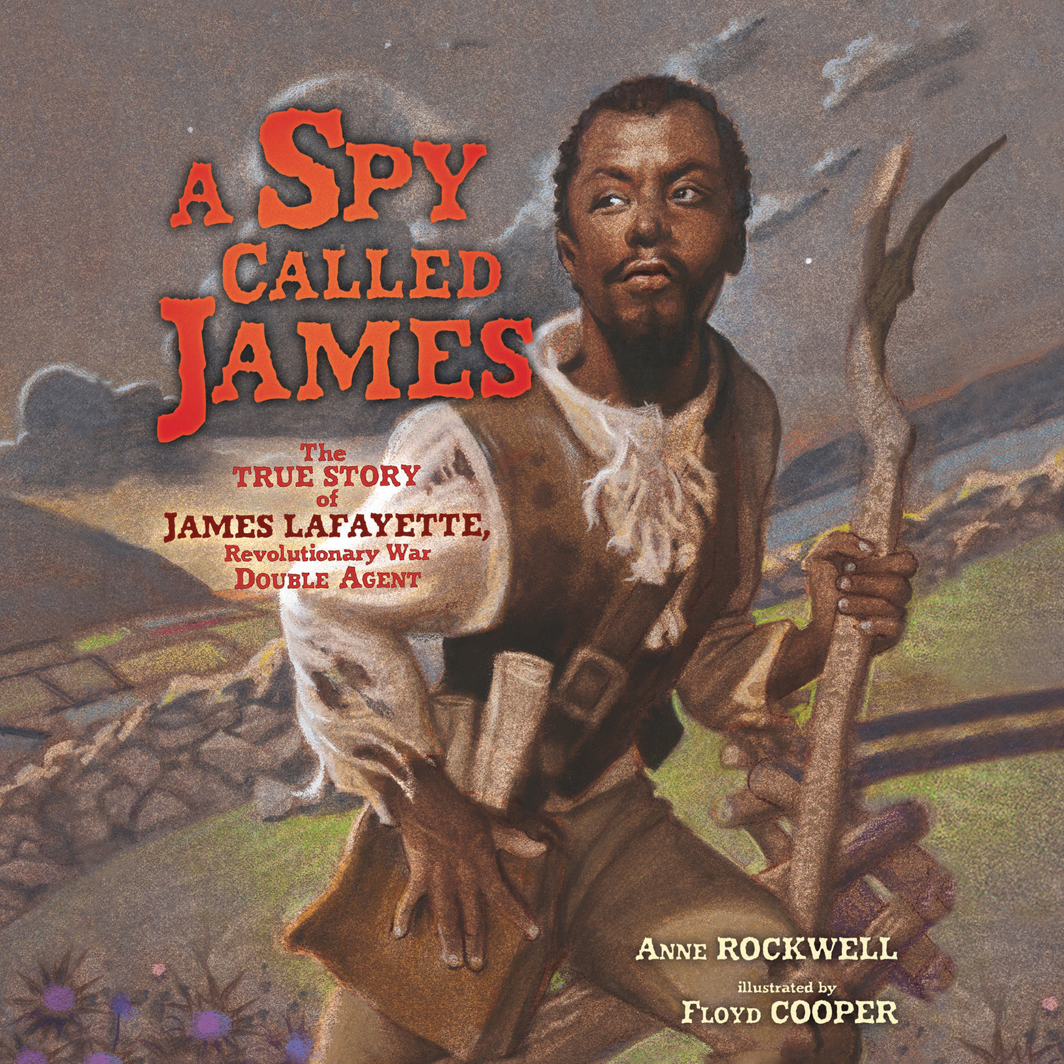 Printable A Spy Called James: The True Story of James Lafayette, Revolutionary War Double Agent Audiobook Cover Art