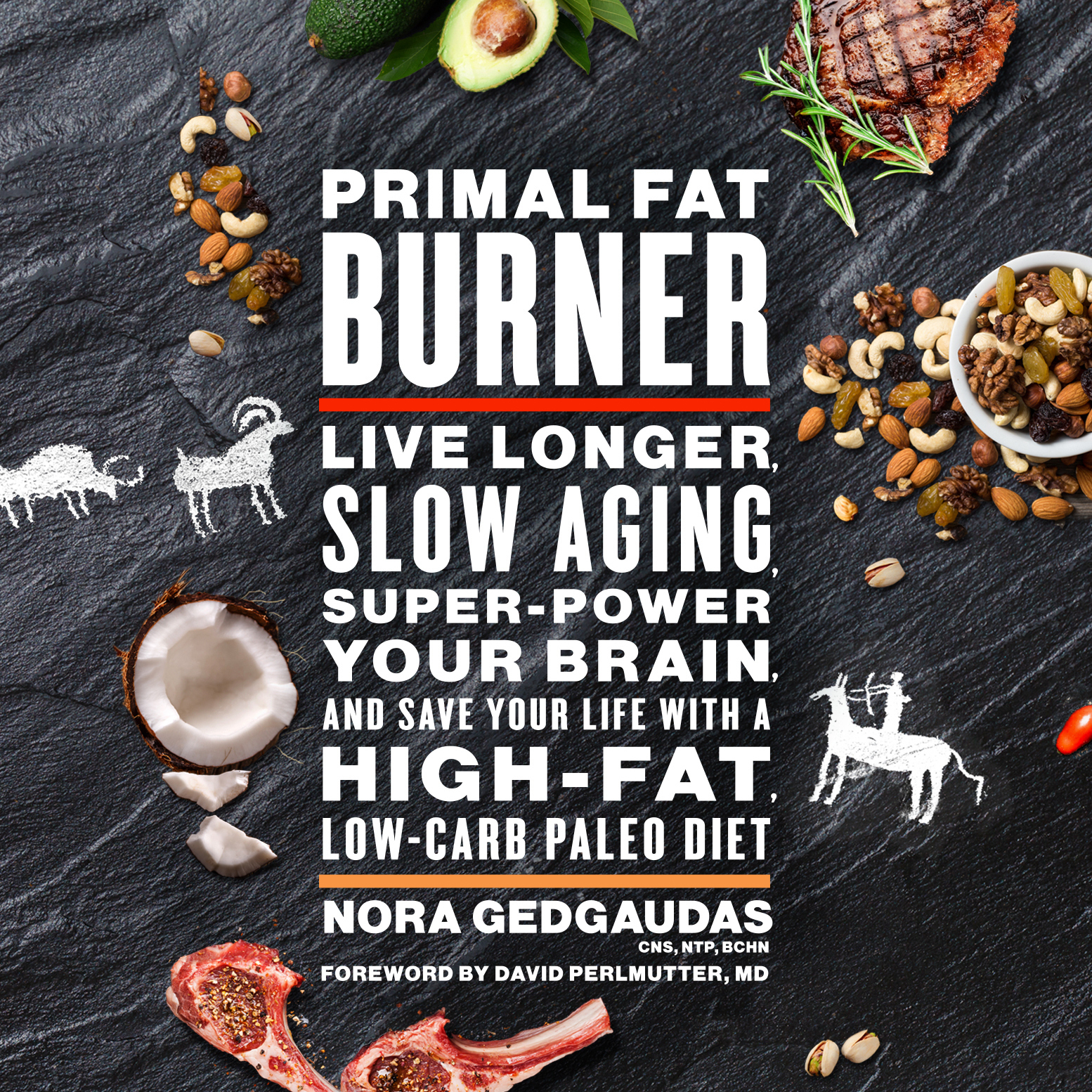 Printable Primal Fat Burner: Live Longer, Slow Aging, Super-Power Your Brain, and Save Your Life with a High-Fat, Low-Carb Paleo Audiobook Cover Art