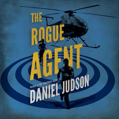 The Rogue Agent Audiobook, by Daniel Judson
