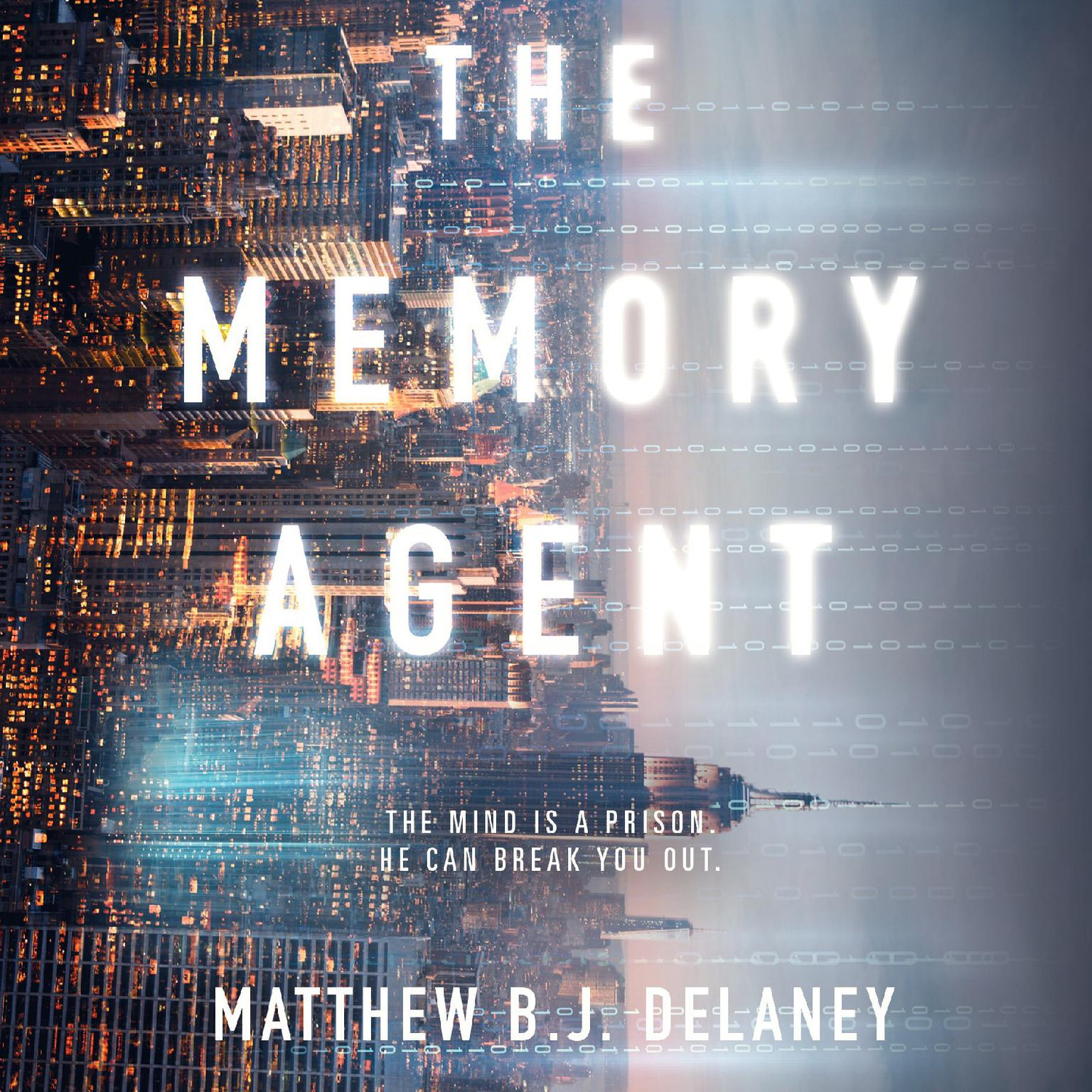 The Memory Agent Audiobook, by Matthew B.J. Delaney