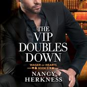The VIP Doubles Down, by Nancy Herkness