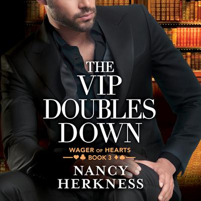 The VIP Doubles Down Audiobook, by Nancy Herkness