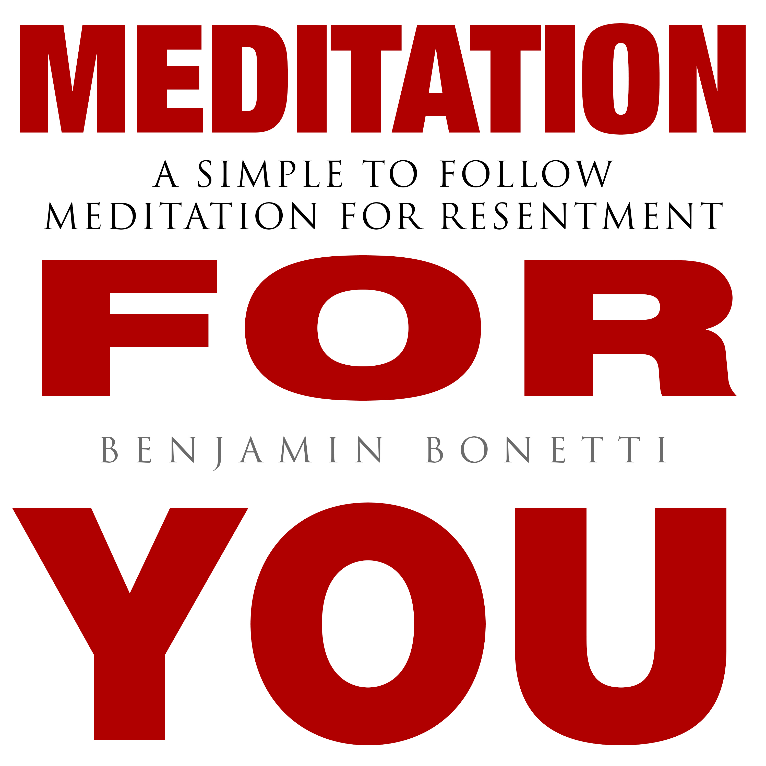 Printable Meditation for You - A Simple To Follow Meditation For Resentment Audiobook Cover Art