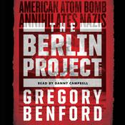 The Berlin Project Audiobook, by Gregory Benford