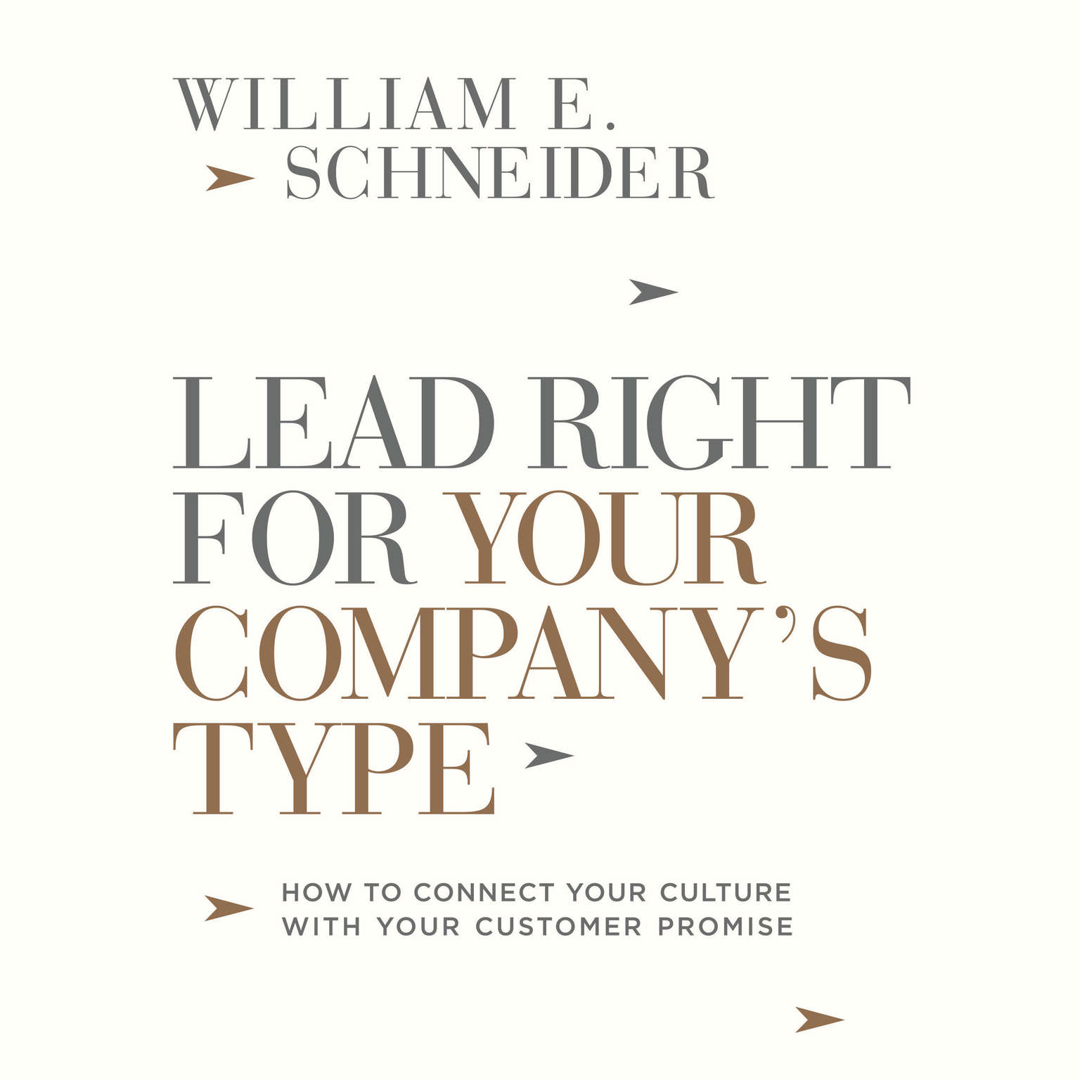 Printable Lead Right for Your Company's Type: How to Connect Your Culture with Your Customer Promise Audiobook Cover Art