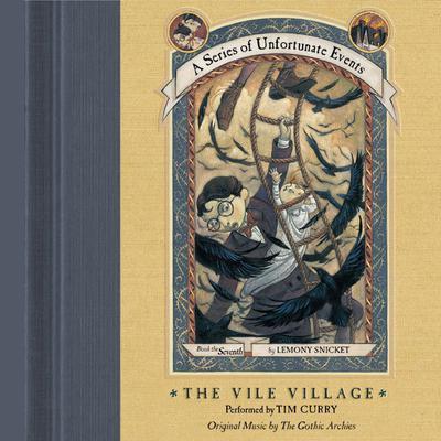 The Vile Village Audiobook, by Lemony Snicket