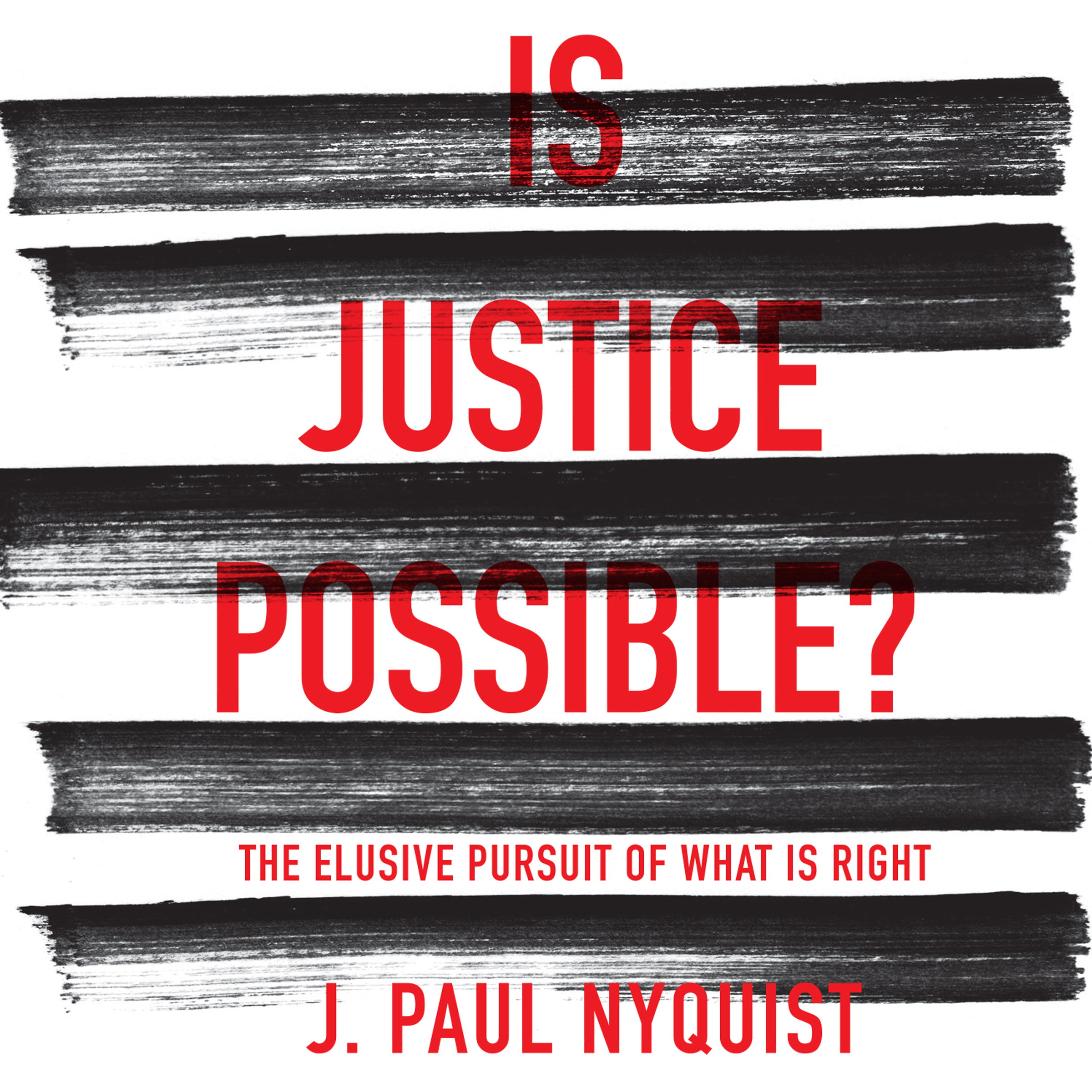Printable Is Justice Possible?: The Elusive Pursuit of What is Right Audiobook Cover Art
