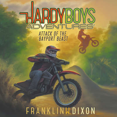 Attack of the Bayport Beast Audiobook, by